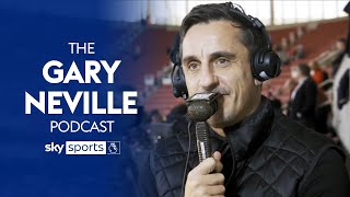 Gary Neville breaks down all the weekend's Premier League results! | The Gary Neville Podcast