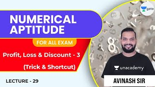 Basic concept of Profit, Loss \u0026 Discount - 3   L 29   Numerical Aptitude   For All Exam