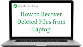 Laptop Recovery - How to Recover Deleted Files from Laptop