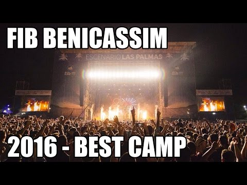 BENICASSIM FESTIVAL 2016 - BEST CAMP
