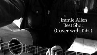 Jimmie Allen - Best Shot (Cover with Tabs) Video