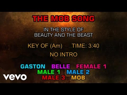 Ensemble - Beauty and the Beast - The Mob Song (Karaoke)