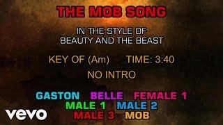 Ensemble - Beauty and the Beast - The Mob Song (Karaoke)