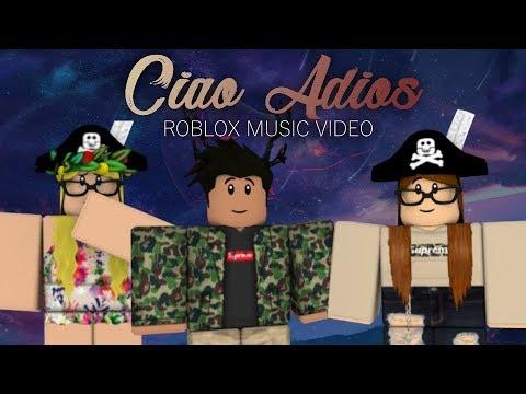 [ROBLOX Music Video] Ciao Adios