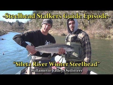 -Siletz River Winter Steelhead Fishing- Willamette Valley Outfitters