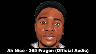 Ah Nice - 365 Fragen (Official Audio)