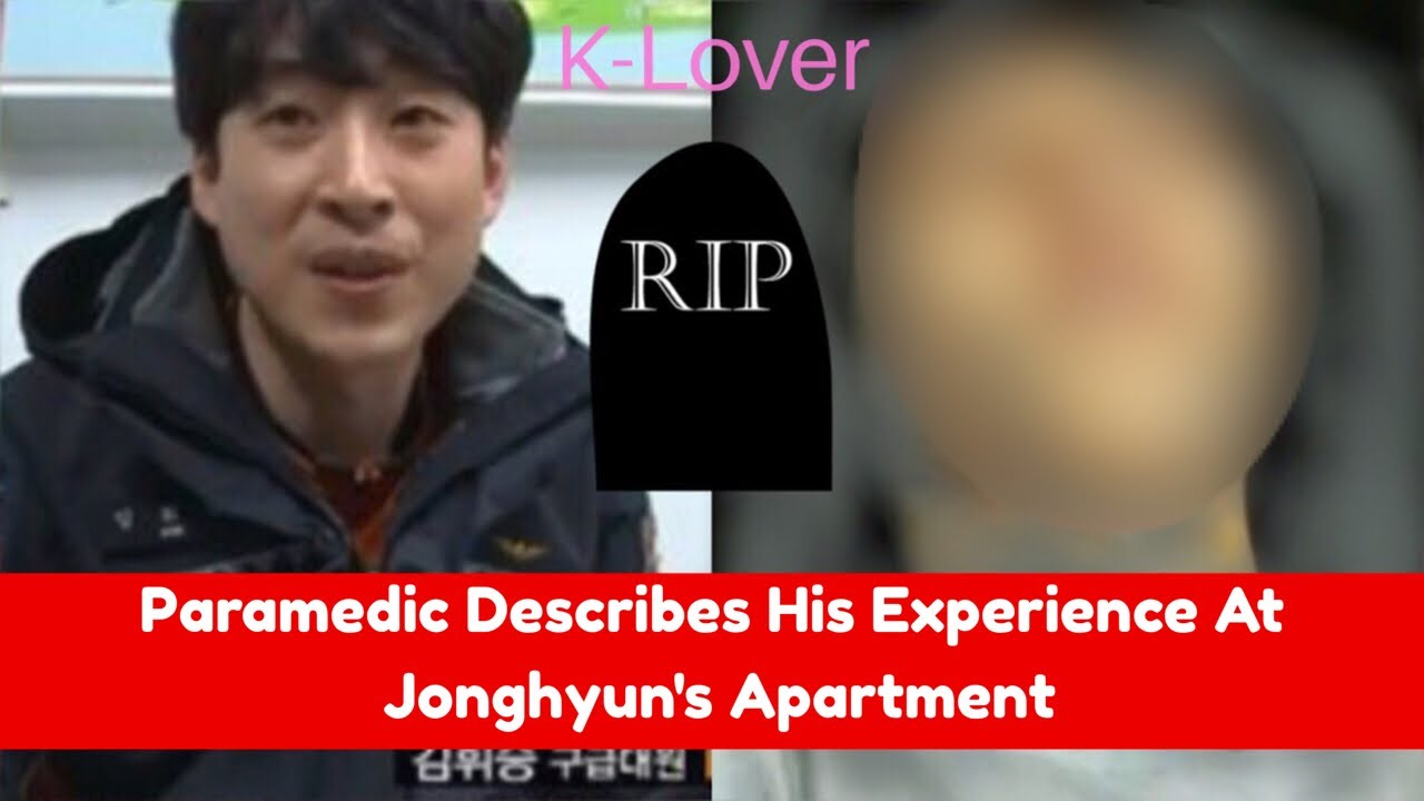 """Download Paramedic Describes Jonghyun Condition When He Arrived At The Scene """" The place was filled with..."""""""