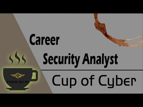 CUP OF CYBER – A look at the career Security Analyst