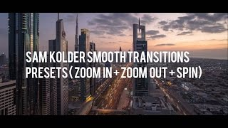 SAM KOLDER transitions preset FREE (Zoom in + Zoom out + Spin clockwise & anticlockwise)
