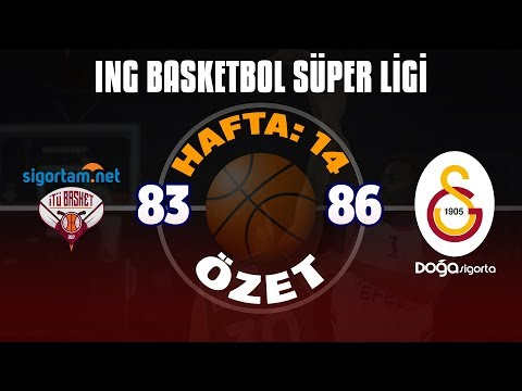 BSL 14. Hafta Özet   Sigortam.net İTÜ Basket: 83-86 Galatasaray Doğa Sigorta