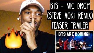 BTS - Mic Drop (Steve Aoki Remix) Official Teaser REACTION