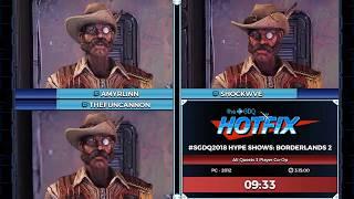 GDQ HOTFIX Presents: #SGDQ2018 Hype Shows: Borderlands 2 Co-Op