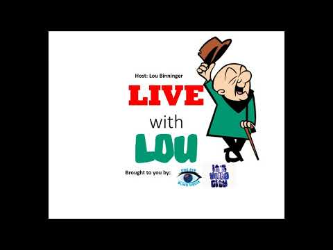 Live With Lou - Radio Show  110417