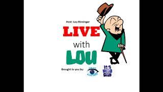 Live With Lou - Radio Show  110417