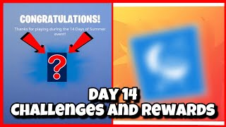 Fortnite 14 Days Of Summer Day 14 Challenges and Rewards