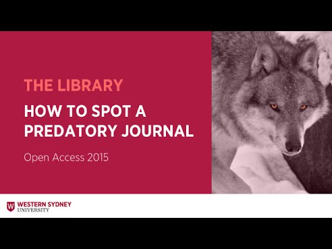 OPEN ACCESS 2015: How to Spot a Predatory Journal presented by Susan Robbins
