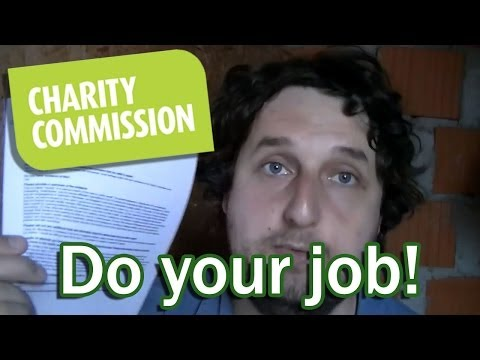 Charity Commission for England and Wales - DO YOUR JOB!