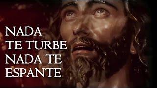 Nada Te Turbe Nada Te Espante Santa Teresa de Avila