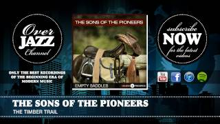 The Sons of the Pioneers - The Timber Trail (1945)