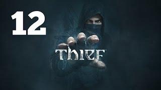 Прохождение THIEF — Часть 12: Ручная работа