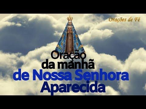 ORAÇÃO DA MANHÃ DE NOSSA SENHORA APARECIDA