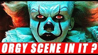 Orgy scene left out of IT 2017 Movie - Stephen King is Sick !