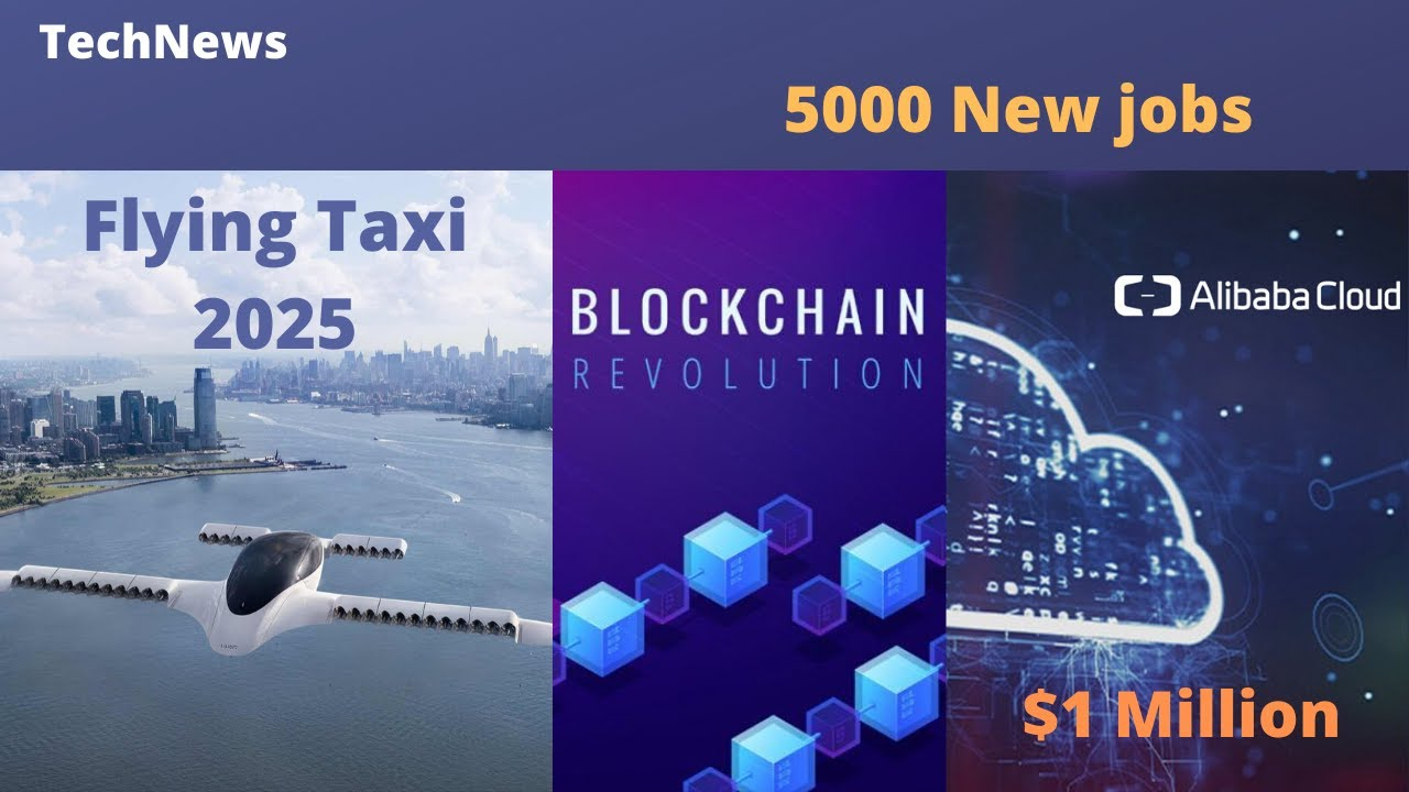 Flying Taxi 5000 New Jobs In Cloud Blockchain Startup News Tamil Tech News Cointelegraph Com Au