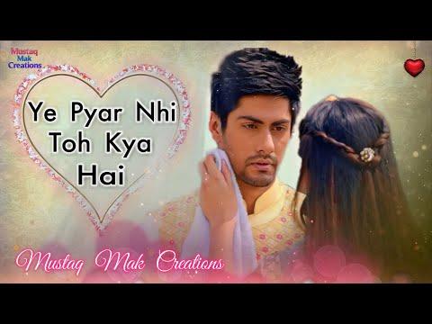 Ye Pyar Nahin Toh Kya HaiTitle Song | Rahul Jain | Tv Serial Song