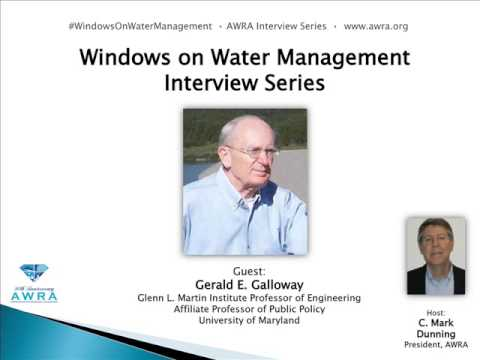 Windows on Water Management Interview  - Gerald E.  Galloway