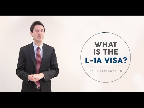 What is the L-1 Visa? L1A Immigration Requirements