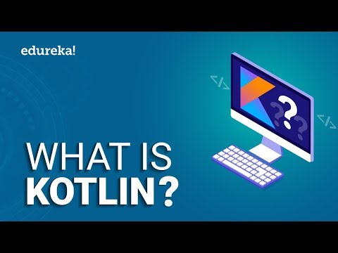 What Is Kotlin? | Basics Of Kotlin Programming | Kotlin Tutorial | Edureka