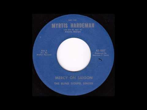 Myrtis Hardeman - Mercy on Saigon