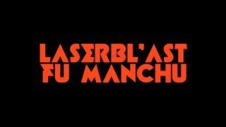 FU MANCHU - Laserbl