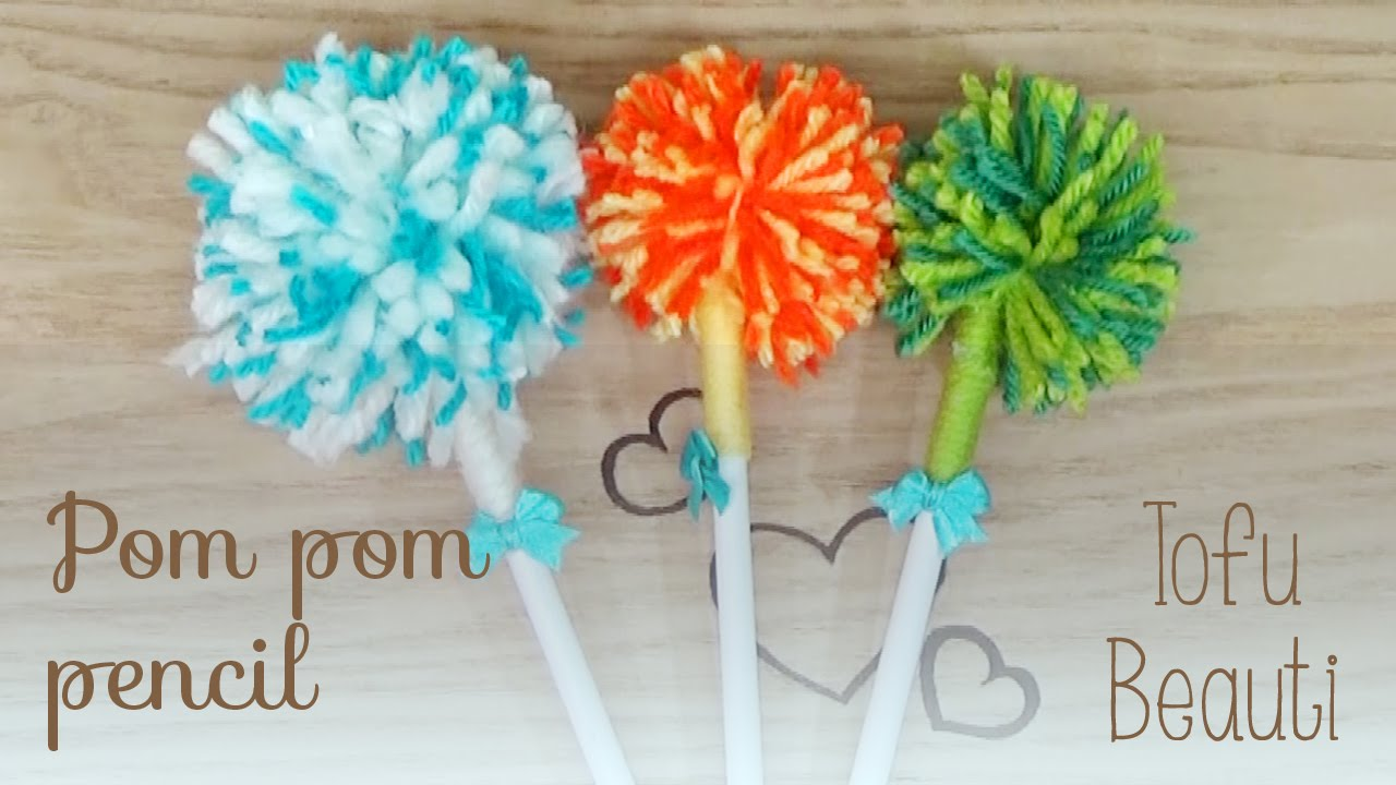 Make Your Own Pom Pom Pencil Tofu Beauti YouTube