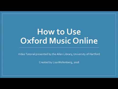 How to Use Oxford Music Online