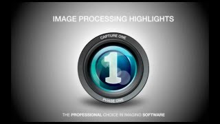 Image Processing Highlights in Capture One 7 | Phase One