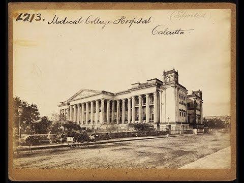 Medical College Kolkata History & Memories
