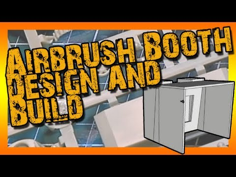 Airbrush Booth - Design and Build