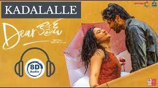 Kadalalle Song   Dear Comrade   8D Audio   Vijay Devarakonda   Rashmika   Sid Sriram   Telugu Songs