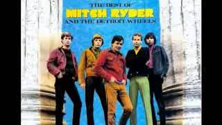 Mitch Ryder & Detroit Wheels ~ Devil in a Blue Dress