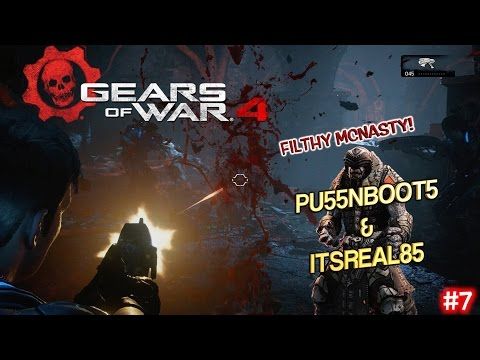 FILTHY McNASTY! ( GEARS OF WAR 4 FUNNY GAMEPLAY #7) WITH PU55NBOOT5