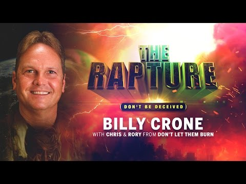 Billy Crone - The Rapture - An Investigative Look Into All the Positions