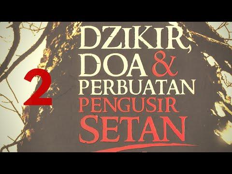 Hasan al Jaizy - PENGUSIR SETAN 02   'Surat Ayat Yang Bisa Usir Setan'