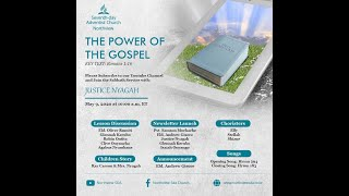 NORTHVIEW S.D.A 9TH  MAY 2020 SABBATH WORSHIP : The Power of the Gospel