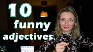 Learn 10 funny adjectives - easy to remember!! 😂