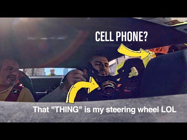 COP THINKS MY LAMBORGHINI STEERING WHEEL IS A CELL PHONE!!