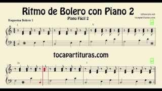 Bolero Acompañamiento para Piano Partitura Fácil para Piano 2 Esquemas Rítmicos