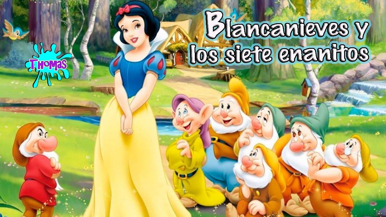Blancanieves Y Los Siete Enanitos Cuentos Infantiles Youtube