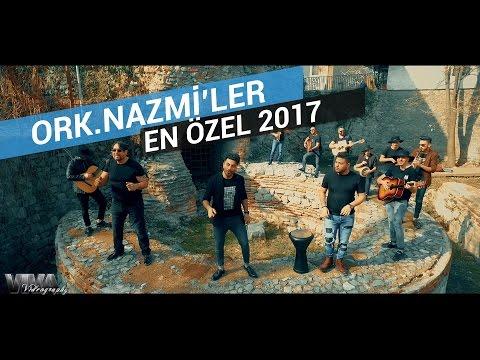 ♫ ORK.NAZMILER - EN ÖZEL 2017 █▬█ █ ▀█▀ (Official video) ♫