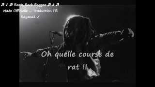 "Bob Marley ""rat race"" traduction FR"